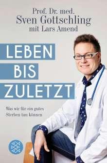 Sven Gottschling: Leben bis zuletzt, Buch