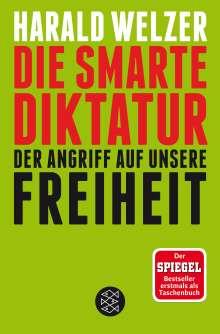 Harald Welzer: Die smarte Diktatur, Buch