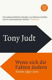 Tony Judt: Wenn sich die Fakten ändern, Buch
