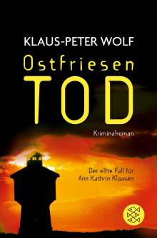 Klaus-Peter Wolf: Ostfriesentod, Buch