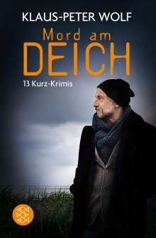 Klaus-Peter Wolf: Mord am Deich, Buch
