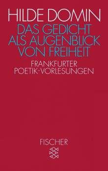 Hilde Domin: Das Gedicht als Augenblick von Freiheit, Buch