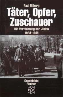 Raul Hilberg: Täter, Opfer, Zuschauer, Buch