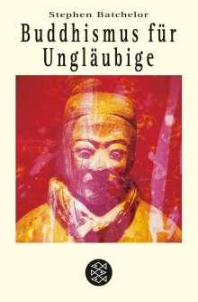 Stephen Batchelor: Buddhismus für Ungläubige, Buch