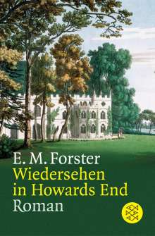 E. M. Forster: Wiedersehen in Howards End, Buch