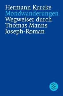 Hermann Kurzke: Mondwanderungen, Buch