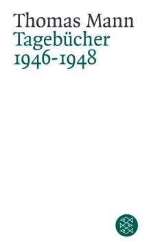 Thomas Mann: Tagebücher 1946 - 1948, Buch