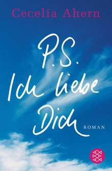 Cecelia Ahern: P.S. Ich liebe Dich, Buch