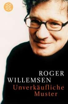 Roger Willemsen (1955-2016): Unverkäufliche Muster, Buch