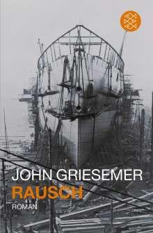 John Griesemer: Rausch, Buch