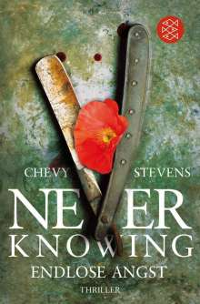 Chevy Stevens: Never Knowing - Endlose Angst, Buch
