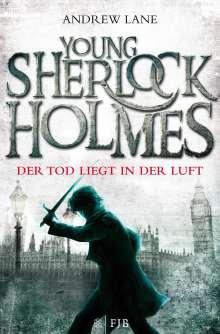 Andrew Lane: Young Sherlock Holmes 01. Der Tod liegt in der Luft, Buch