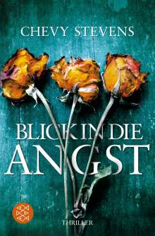 Chevy Stevens: Blick in die Angst, Buch
