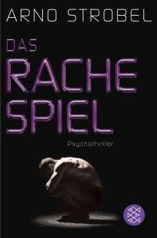 Arno Strobel: Das Rachespiel, Buch