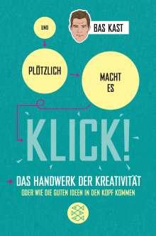 Bas Kast: Und plötzlich macht es KLICK!, Buch