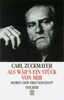 Carl Zuckmayer: Als wär's ein Stück von mir, Buch