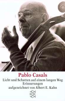 Peter Baumann: Pablo Casals Licht und Schatten auf einem langen Weg, Buch