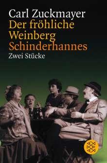 Carl Zuckmayer: Der fröhliche Weinberg / Schinderhannes, Buch