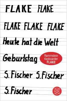 Flake: Heute hat die Welt Geburtstag, Buch