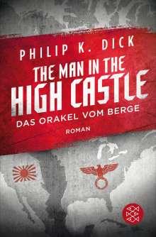 Philip K. Dick: The Man in the High Castle/Das Orakel vom Berge, Buch