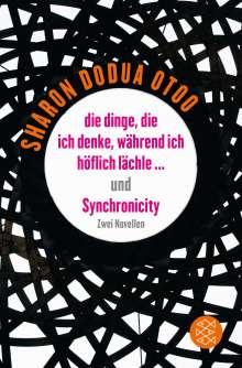 Sharon Dodua Otoo: die dinge, die ich denke, während ich höflich lächle ... und Synchronicity, Buch