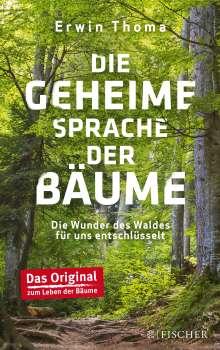 Erwin Thoma: Die geheime Sprache der Bäume, Buch