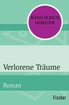 Hans-Ulrich Horster: Verlorene Träume, Buch