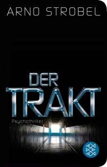 Arno Strobel: Der Trakt, Buch