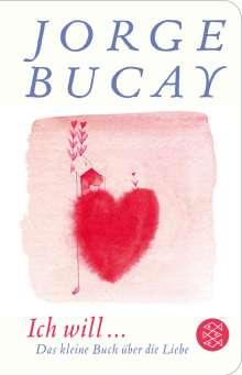 Jorge Bucay: Ich will ..., Buch