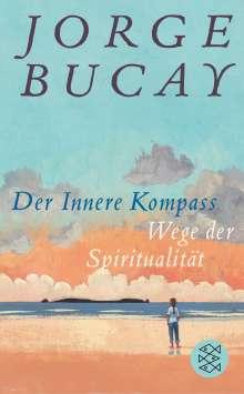 Jorge Bucay: Der Innere Kompass, Buch