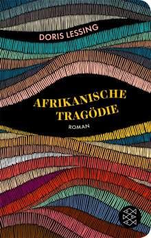 Doris Lessing: Afrikanische Tragödie, Buch