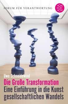 Uwe Schneidewind: Die Große Transformation, Buch