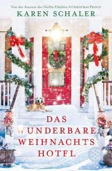 Karen Schaler: Das wunderbare Weihnachtshotel, Buch