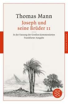 Thomas Mann: Joseph und seine Brüder II, Buch