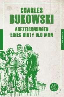 Charles Bukowski: Aufzeichnungen eines Dirty Old Man, Buch