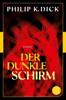 Philip K. Dick: Der dunkle Schirm, Buch