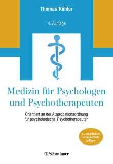 Thomas Köhler: Medizin für Psychologen und Psychotherapeuten, Buch