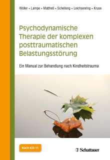 Wolfgang Wöller: Psychodynamische Therapie der komplexen posttraumatischen Belastungsstörung, Buch