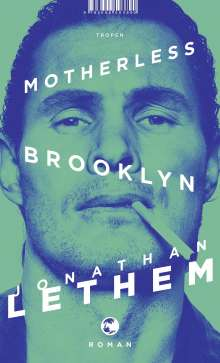 Jonathan Lethem: Motherless Brooklyn, Buch