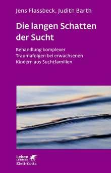 Judith Barth: Die langen Schatten der Sucht, Buch