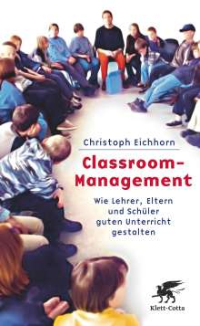 Christoph Eichhorn: Classroom-Management, Buch