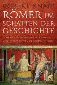 Robert Knapp: Römer im Schatten der Geschichte, Buch