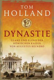 Tom Holland: Dynastie, Buch