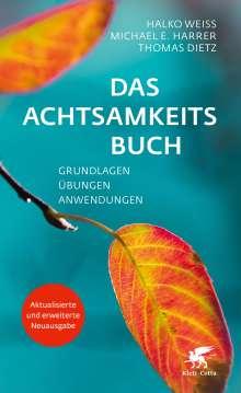 Halko Weiss: Das Achtsamkeitsbuch, Buch