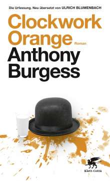Anthony Burgess: Clockwork Orange, Buch