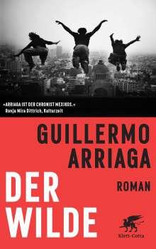 Guillermo Arriaga: Der Wilde, Buch
