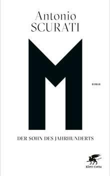Antonio Scurati: M. Der Sohn des Jahrhunderts, Buch