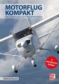 Winfried Kassera: Motorflug kompakt, Buch