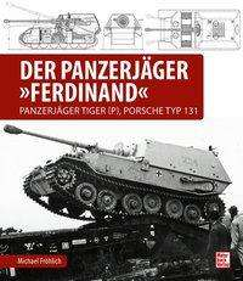 Michael Fröhlich: Der Panzerjäger Ferdinand, Buch