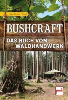 Sepp Fischer: Bushcraft, Buch